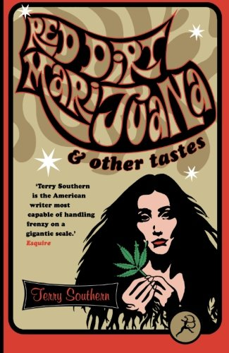 Red Dirt Marijuana by Terry Southern