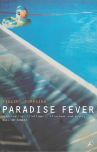 Paradise Fever By Ptolemy Tompkins