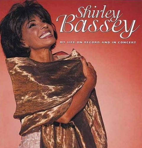 My Life on Record and in Concert by Shirley Bassey