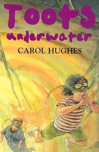 Toots Underwater! By Carol Hughes
