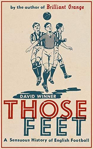 Those Feet By David Winner