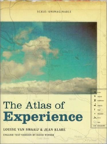 The Atlas of Experience By Louise van Swaaij