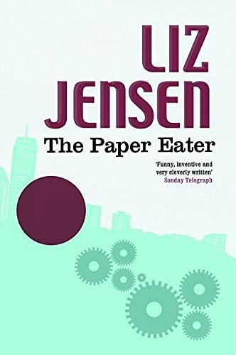 The Paper Eater By Liz Jensen