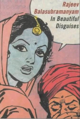 In Beautiful Disguises (Bloomsbury paperbacks) By Rajeev Balasubramanyam