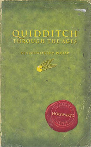 Comic Relief: Quidditch Through the Ages (Harry Potter's Schoolbooks) By Kennilworthy Whisp