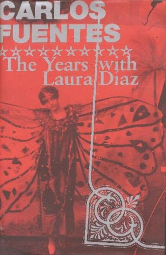 The Years with Laura Diaz By Carlos Fuentes