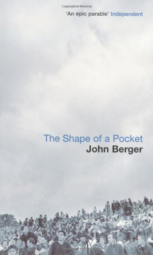 The Shape of a Pocket By John Berger