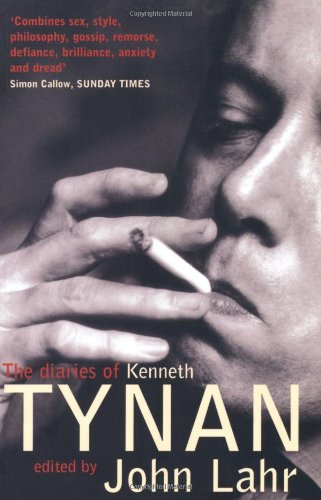 The Diaries of Kenneth Tynan By John Lahr