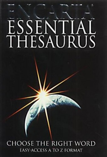 Encarta Essential Thesaurus: Choose the Right Word (Encarta) By Edited by  Susan Jellis