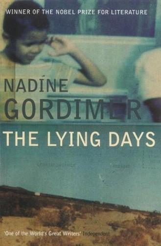 The Lying Days By Nadine Gordimer
