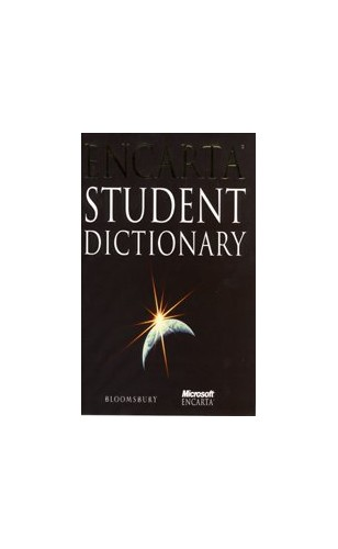 Encarta Concise Student Dictionary (Encarta) Edited by Kathy Rooney