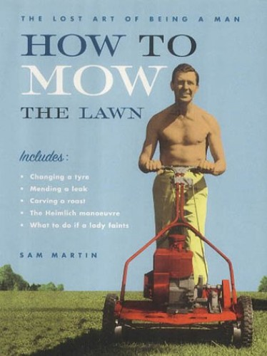 How to Mow the Lawn By Elwin St Productions