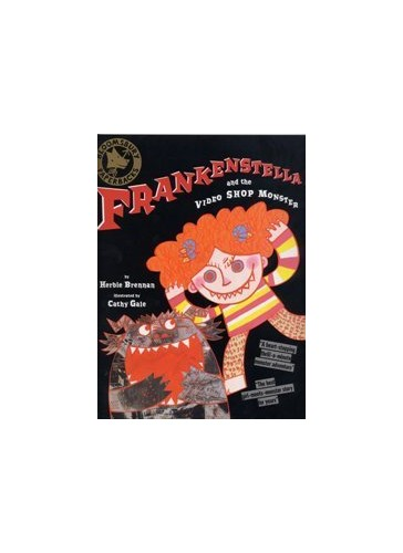 Frankenstella and the Video Shop Monster By Herbie Brennan