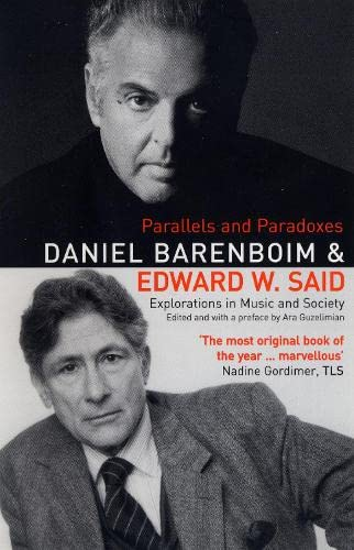 Parallels and Paradoxes: Explorations in Music and Society by Edward W. Said