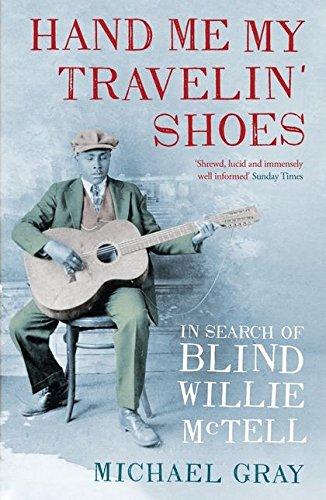 Hand Me My Travelin' Shoes von Michael Gray