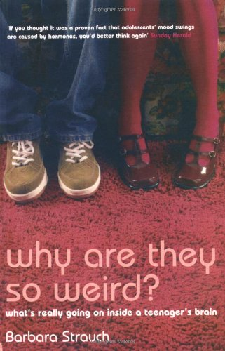 Why are They So Weird? By Barbara Strauch