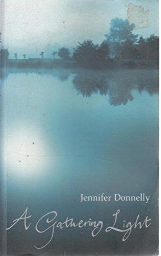 A Gathering Light By Jennifer Donnelly