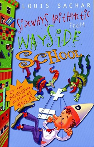 Sideways Arithmetic from Wayside School By Louis Sachar