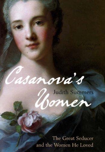Casanova's Women By Judith Summers
