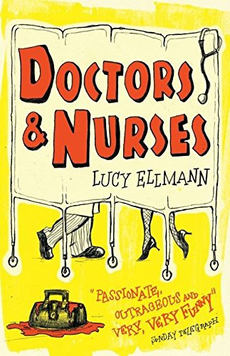 Doctors and Nurses By Lucy Ellmann