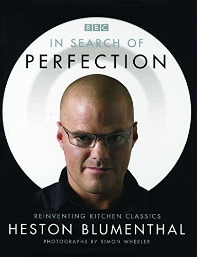 In Search of Perfection by Heston Blumenthal