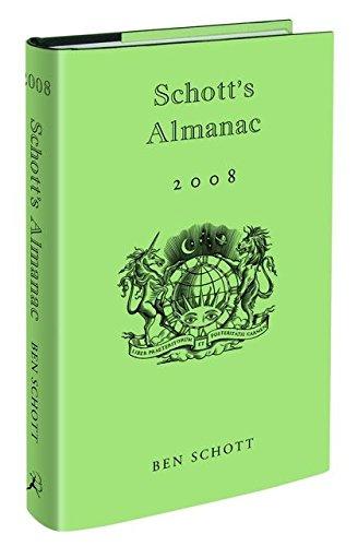 Schott's Almanac: 2008 by Ben Schott