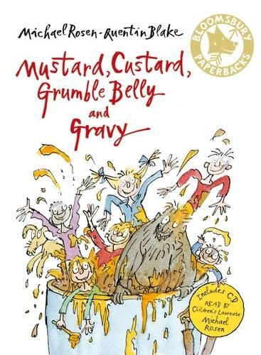 Mustard, Custard, Grumble Belly and Gravy by Michael Rosen