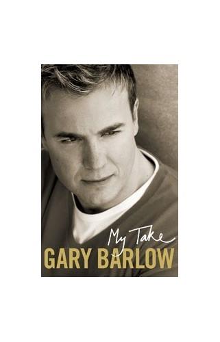 My Take by Gary Barlow