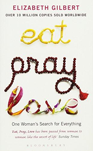 Eat, Pray, Love von Elizabeth Gilbert