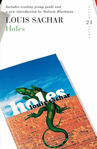 Holes: 21 Great Bloomsbury Reads for the 21st Century by Louis Sachar