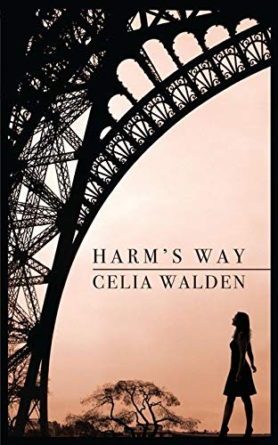 Harm's Way By Celia Walden