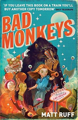 Bad Monkeys By Matt Ruff