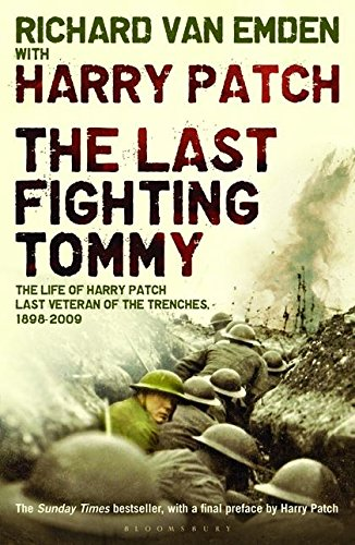 The Last Fighting Tommy By Harry Patch