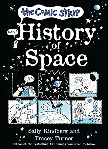 The Comic Strip History of Space By Tracey Turner