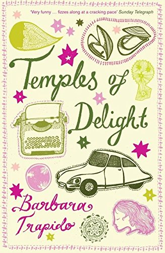 Temples of Delight By Barbara Trapido