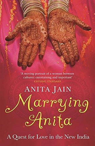 Marrying Anita By Anita Jain