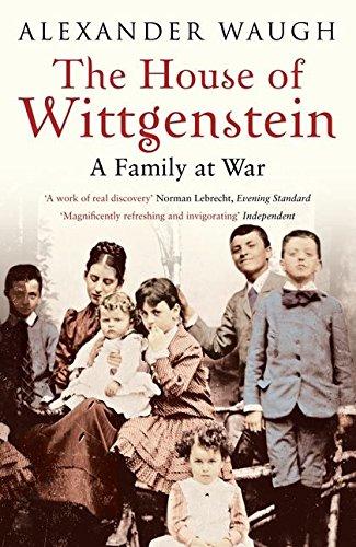 The House of Wittgenstein von Alexander Waugh