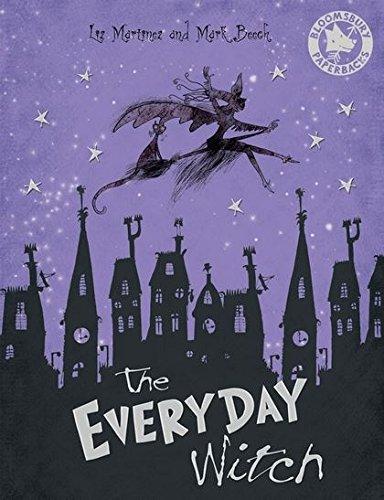 The Everyday Witch By Liz Martinez