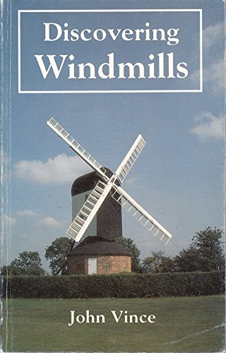 Discovering Windmills By John Vince