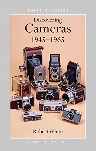 Cameras, 1945-65 By Robert White
