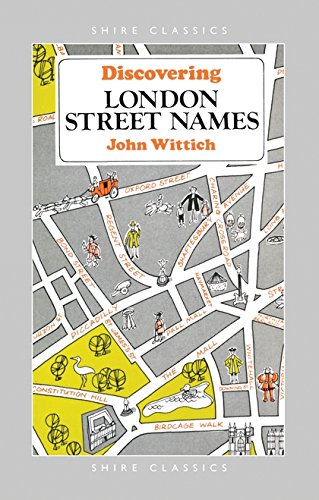 London Street Names (Discovering) By John Wittich