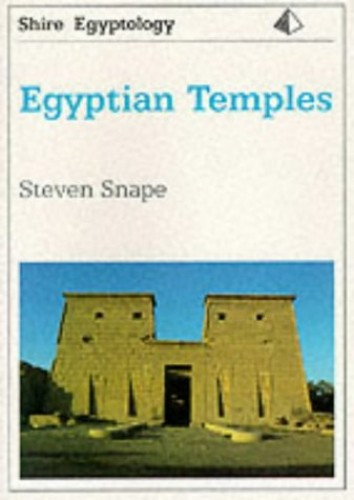 Egyptian Temples (Shire Egyptology) By S.R. Snape