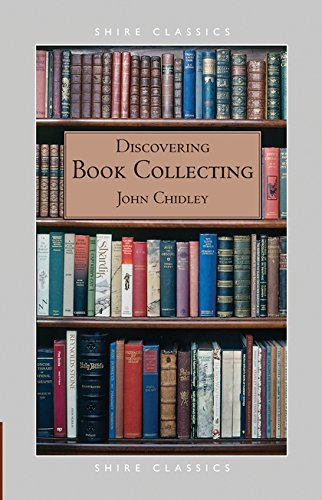 Book Collecting By John Chidley