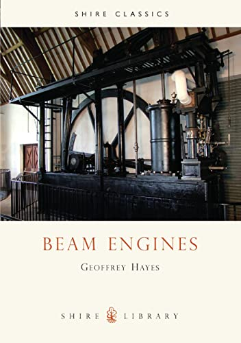Beam Engines By Geoffrey Hayes