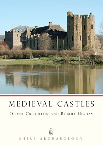 Medieval Castles (Shire Archaeology) By O.H. Creighton