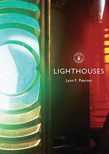 Lighthouses (Shire Album) By Lynn F. Pearson