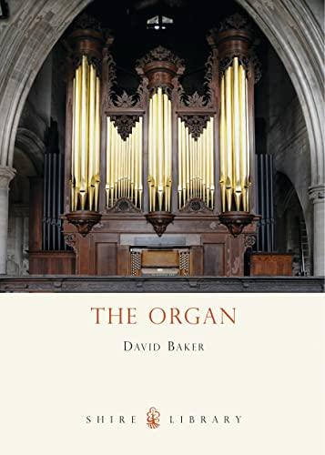 The Organ By David Baker
