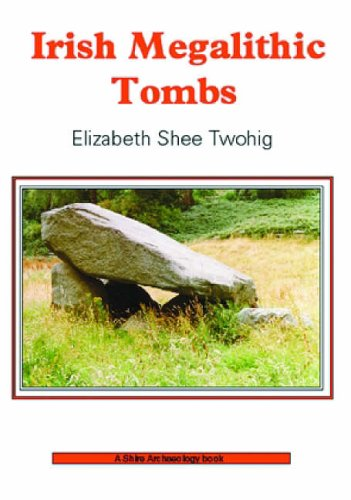Irish Megalithic Tombs By Elizabeth Shee Twohig