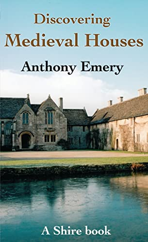 Medieval Houses By Anthony Emery