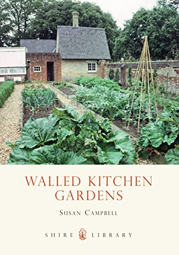 Walled Kitchen Gardens By Susan Campbell